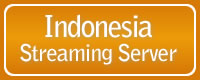 INDONESIA STREAMING SERVER